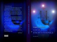 Eugen MATZOTA - Codul de eticheta masonica - cover